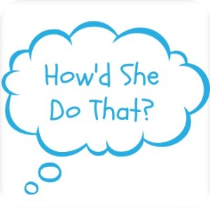 Interview Podcast: How'd She Do That