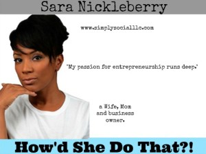 HSDT 007: Meet A Mom With A Passion For Entrepreneurship, Travel, and Social Media With Sara Nickleberry