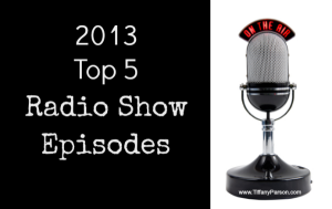 2013 Top 5 Radio Show Episodes