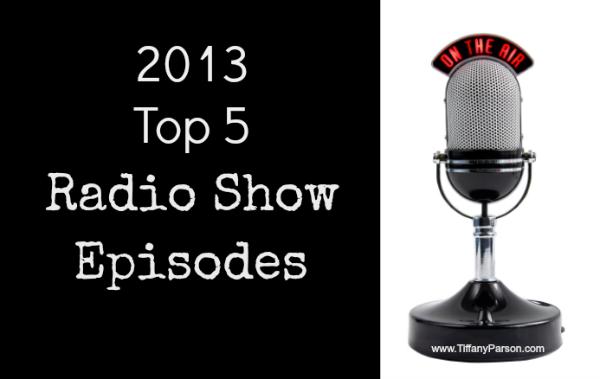 2013 Top 5 Radio Show Episodes http://www.tiffanyparson.com/2013-top-5-virtual-assistant-radio-show-episodes