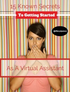 15 Known Secrets To Getting Started As A Virtual Assistant