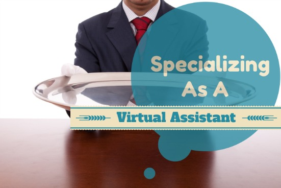 Specializing As A VA