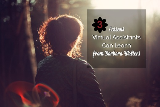 three-lessons-virtual-assistants-can-learn-from-barbara-walters