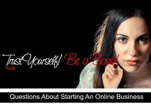 Virtual Assistants, Questions About Starting An Online Business