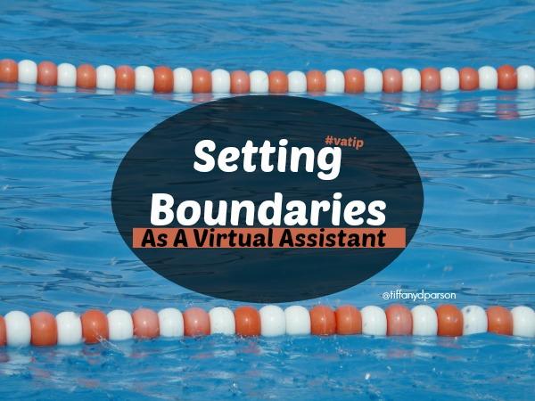 Setting Boundaries As A Virtual Assistant