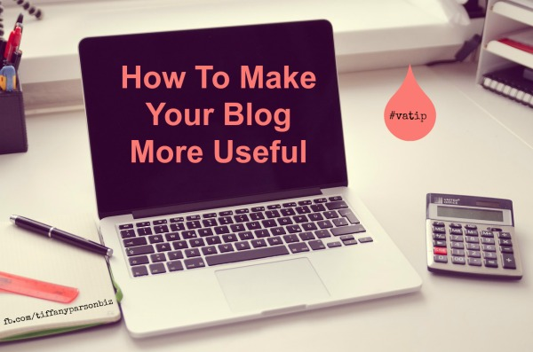 How To Make Your Blog More Useful