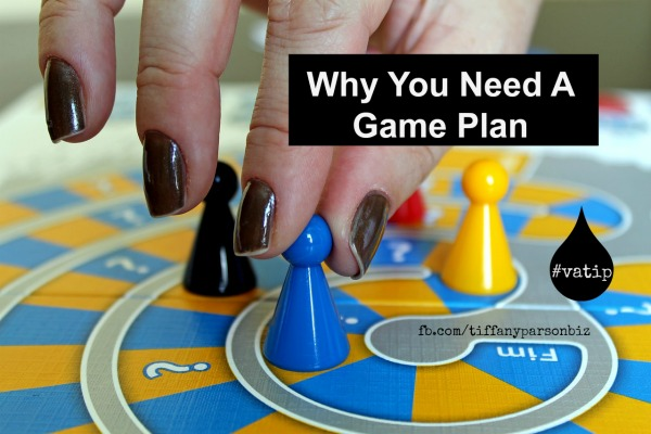 Why You Need A Game Plan For Your Virtual Assistant Business