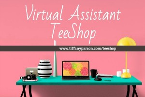 Virtual Assistant TeeShop Launch