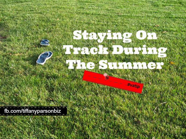 Staying On Track During The Summer
