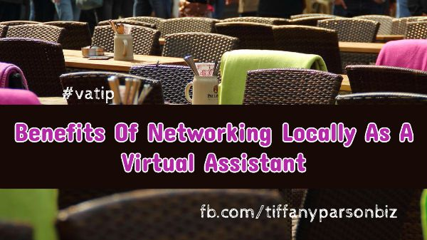 Benefits Of Networking Locally As A Virtual Assistant