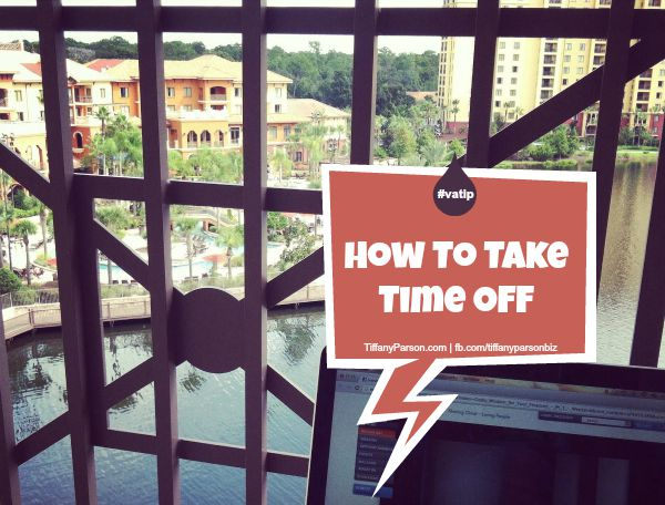 How To Take Time OFF