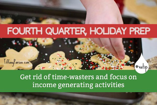 Fourth Quarter, Holiday Prep For Virtual Assistants