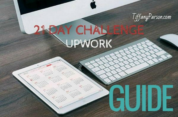 21 Day Upwork Challenge Guide