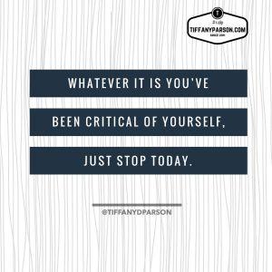 Kill The Self Criticism