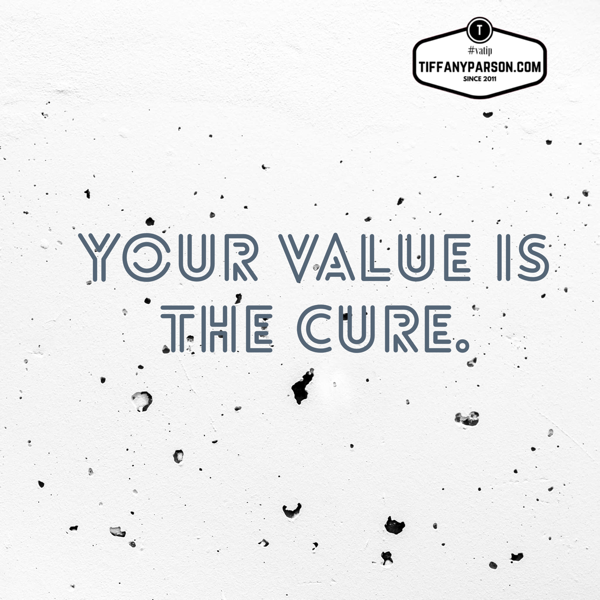 Money Talk: Your Value is the Cure