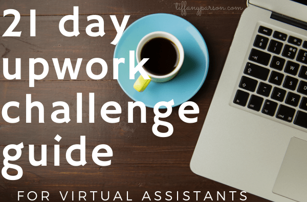 21 Day Upwork Challenge Guide for Virtual Assistants