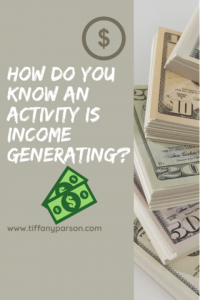 How Do You Know An Activity Is Income Generating