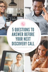 5 Questions to Answer Before Your Next Discovery Call
