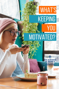 What's Keeping You Motivated